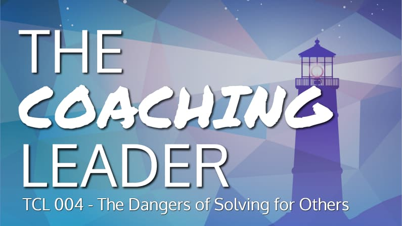 The Dangers of Solving for Others (Podcast #4)