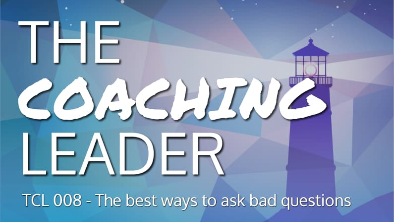 The best ways to ask bad questions (Podcast #8)