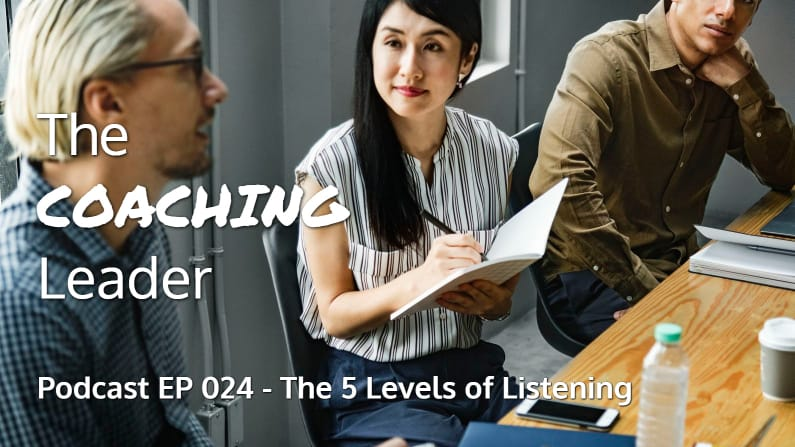 The 5 Levels of Listening (Podcast #24)