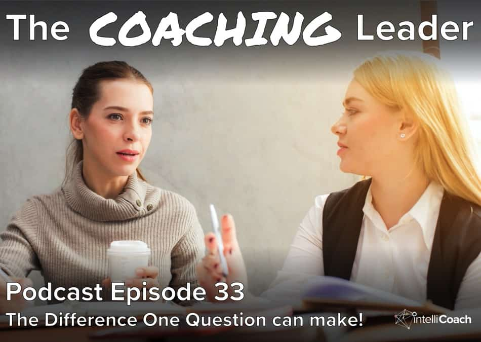The difference one question can make (Podcast #33)
