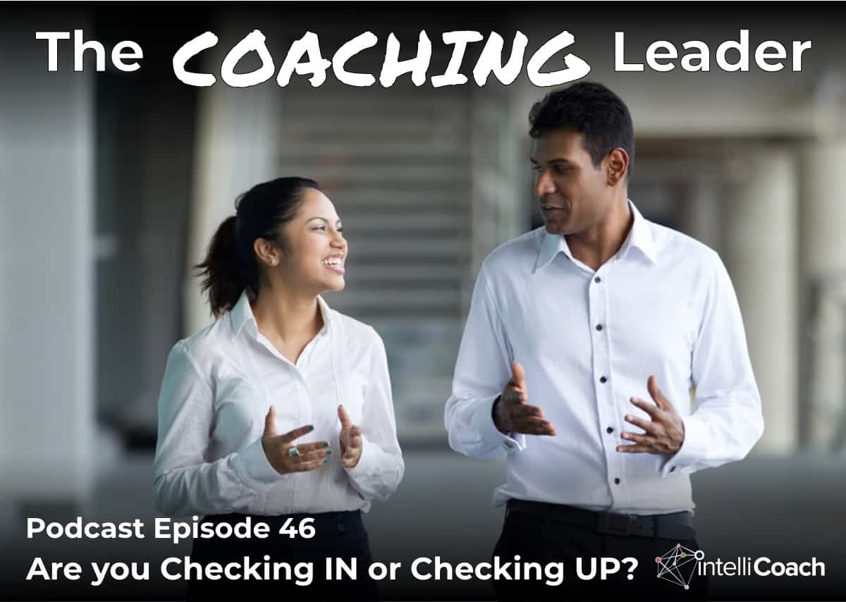 Are you Checking IN or Checking UP? (Podcast #46)
