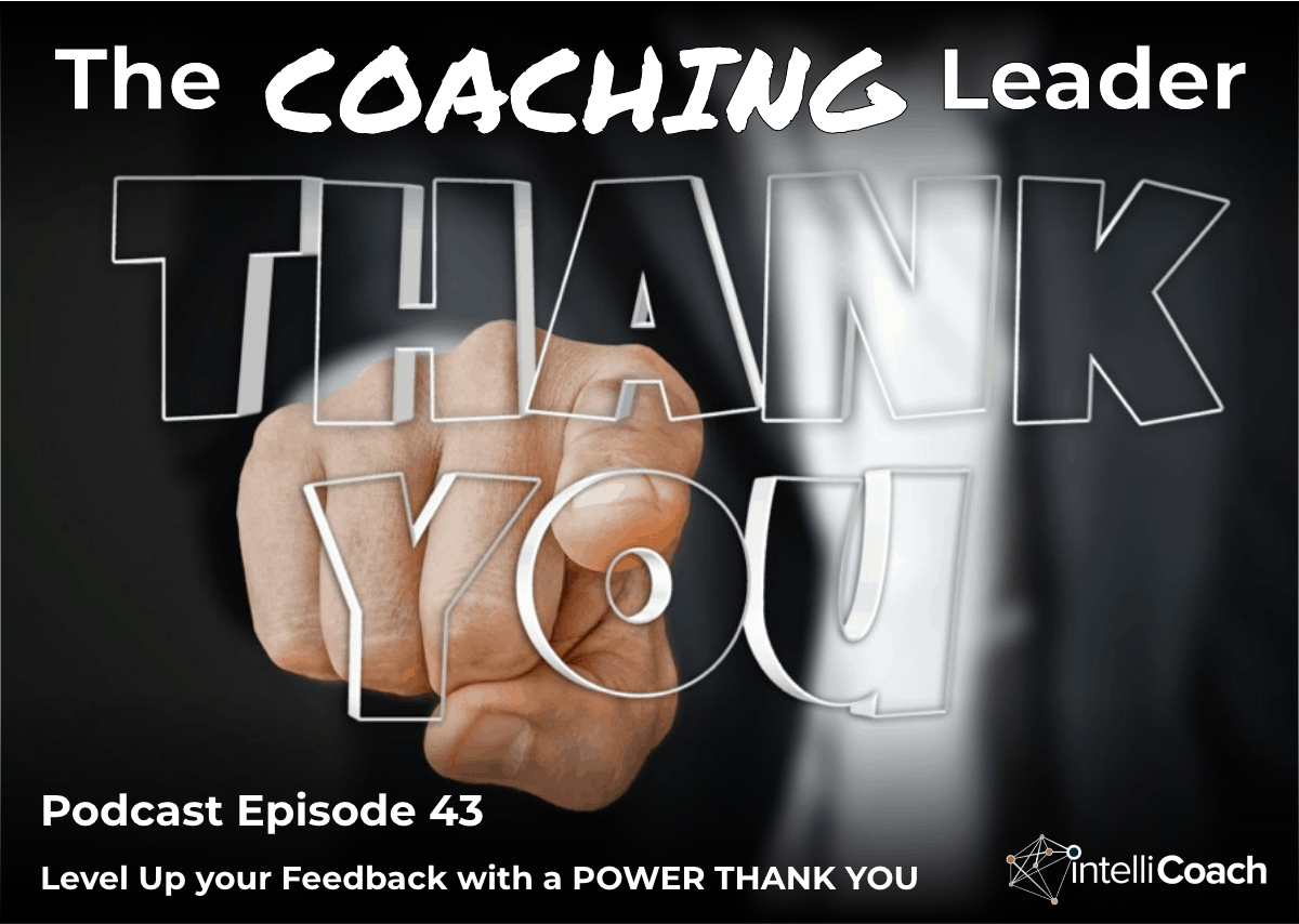 Level Up your Feedback with a POWER THANK YOU (Podcast #43)