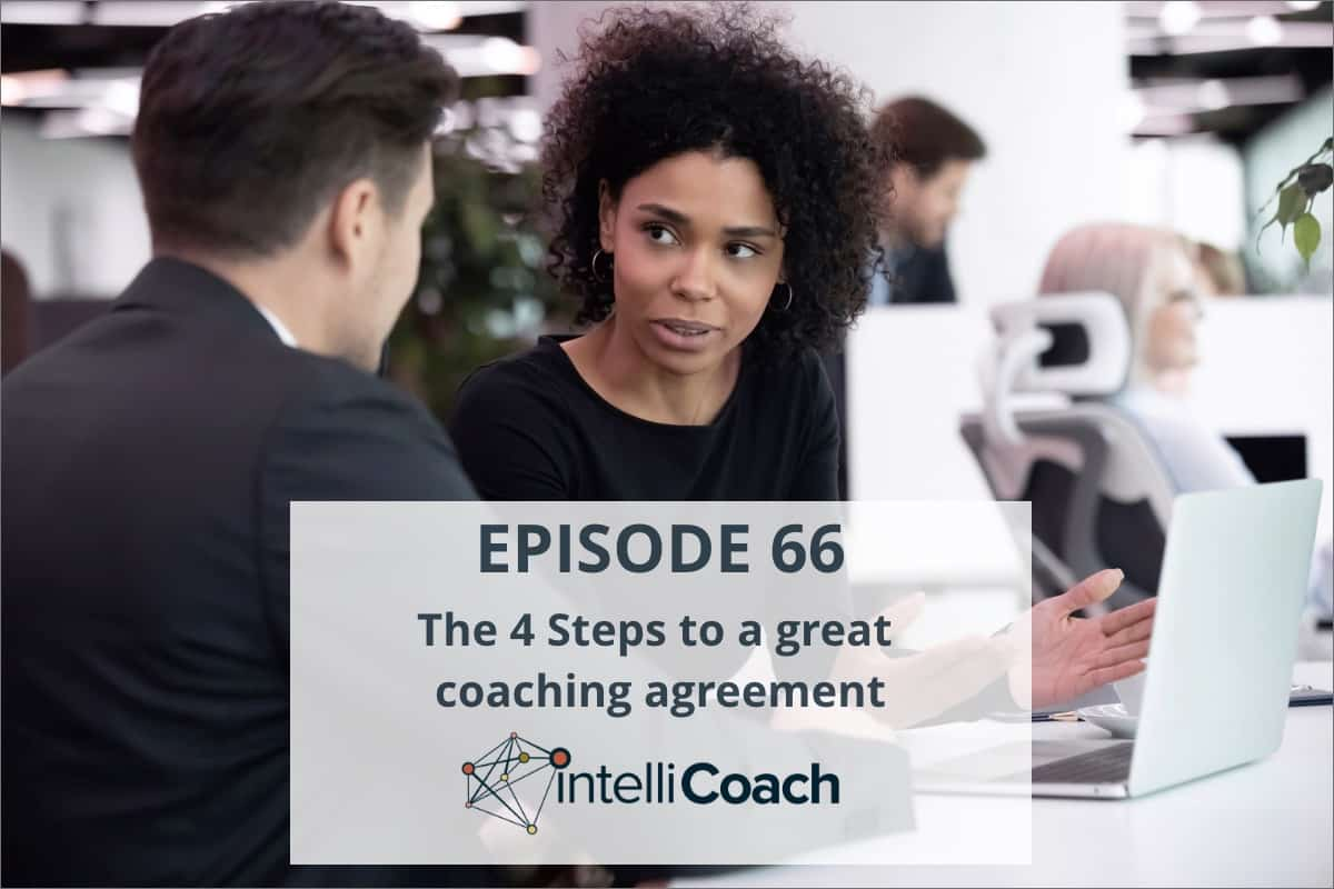 The 4 Steps to a great coaching agreement (Podcast #66)